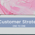 customer strategy one to one
