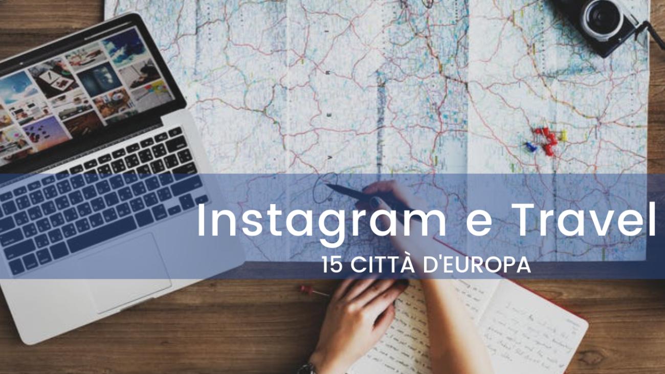 Quali sono le città europee più instagrammate nel 2018?