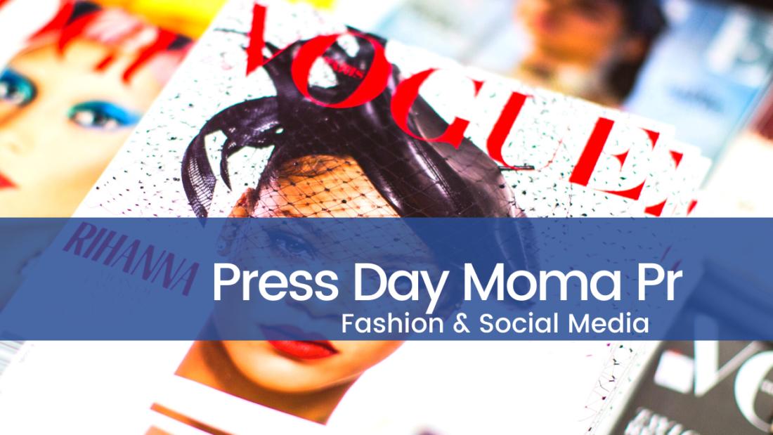 Press Day Moma PR